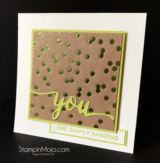 FMS296 Foil Frenzy Wplus9 Hand Lettered Stamps and Dies Encouragement Card ideas Stampinup Stampin Up SU